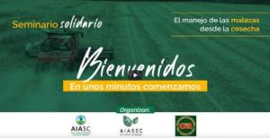 Read more about the article En seminario solidario a afectados por COVID-19 se presentó el control de malezas a cosecha
